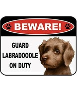 Beware Labradoodle On Duty Laminated Dog Sign SP3117 - $8.86
