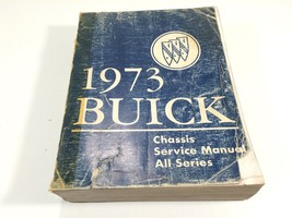 1973 Buick Factory Shop OEM Chassis Service Manual All Series - $24.99