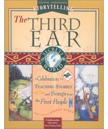The Third Ear: A Storytelling Kit A Celebration of Teaching Stories and ... - $33.86