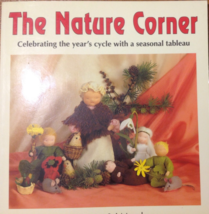 The Nature Corner: Celebrating the Year's Cycle with Seasonal Tableaux ... - $12.00
