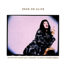 DEAD OR ALIVE YOU SPIN ME ROUND LIKE A RECORD '96 REMIX AUSTRALIA CD-SIN... - $16.95