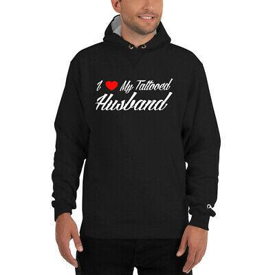 I  Love My Tattooed Husband  Champion Hoodie  on 100% cotton shell