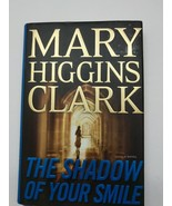 The Shadow of Your Smile by Mary Higgins Clark (Hardcover) - $1.97
