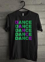 Dance Dance Dance Men's T-Shirt - Custom (3087) - $19.12+
