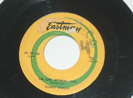45 rpm sonny knight Barbara, I am lost without you Eastman vinyl record 791 - $11.04