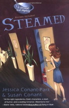 Autographed 1st Edition: STEAMED  Susan Conant, Jessica Conant-Park :  N... - $14.95