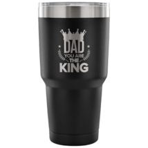 Dad You Are The King 887ml Tumbler - $32.72