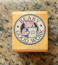 BEARY GOOD WORK All Night Media Wood Rubber Stamp Bear w/ Gold Star on H... - $5.00