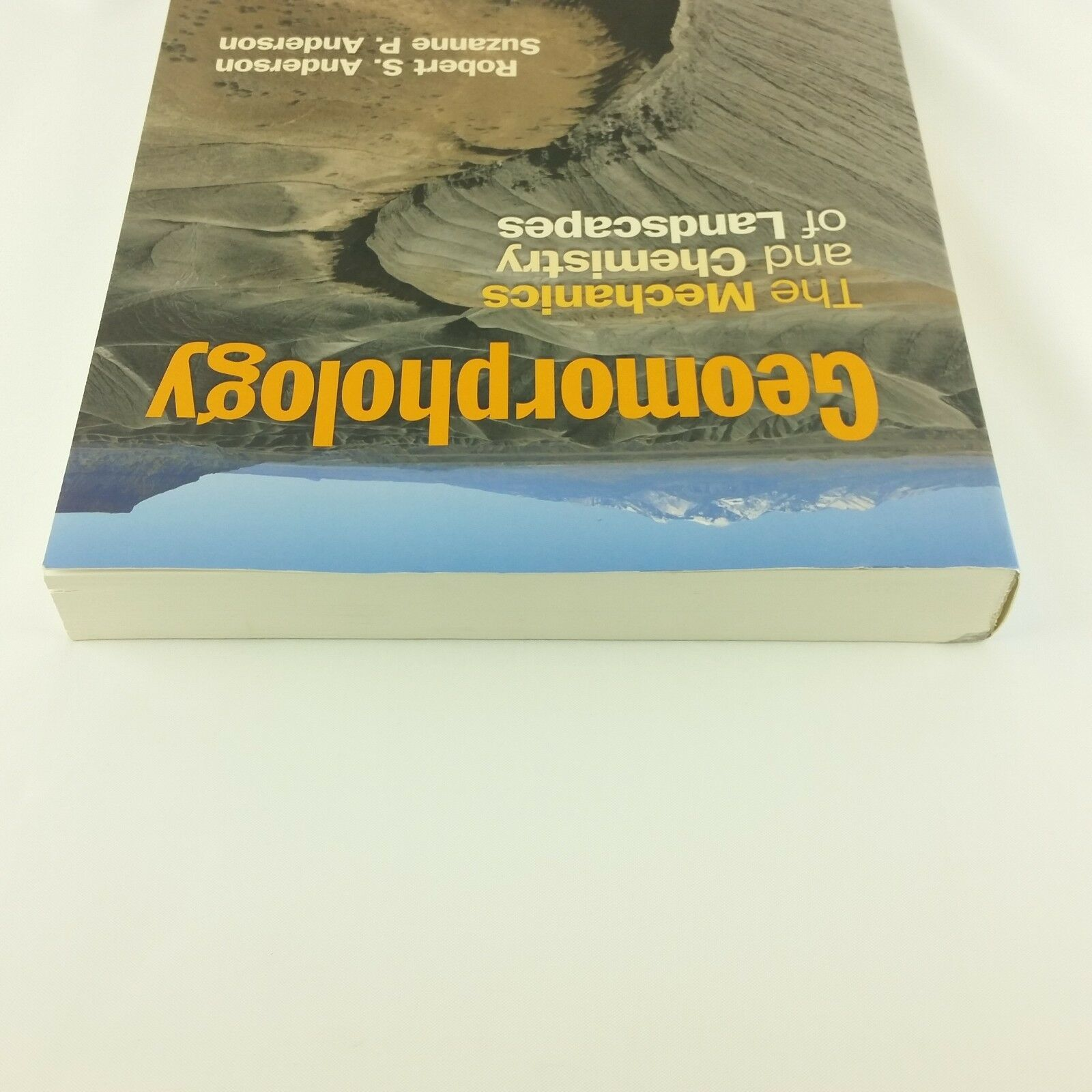 Geomorphology The Mechanics and Chemistry of Landscapes by Suzanne P Anderson