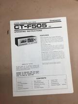 Pioneer CT-F505 Cassette Owners Manual *Original* - $14.00