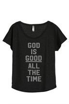 Thread Tank God Is Good Women's Slouchy Dolman T-Shirt Tee Heather Black - $24.99+
