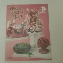 Crochet Baskets, Bowls and More by Annie's Attic 1998 - $7.68