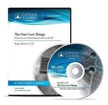 The Four Last Things: Reflections on Death, Judgment, Heaven & Hell  (Group)