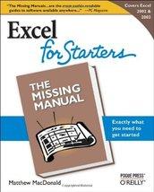 Excel 2003 for Starters: The Missing Manual [Paperback] [Nov 10, 2005] M... - $5.87