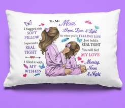 Mom Gift Pillowcase From Daughter Pillow case Covering For Birthday  - $23.99