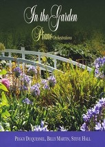 In The Garden - Nature Video features - Piano Orchestrations by Peggy Duquesnel
