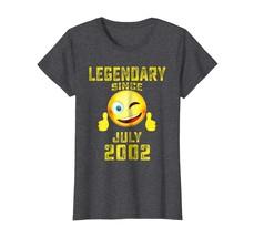 Dad Shirts - Emoji Legendary Since July 2002 16th Years Birthday Shirt W... - $19.95+