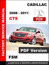 2008 2009 2011 Cadillac Cts Service Repair Workshop Factory Fsm Manual - $14.95