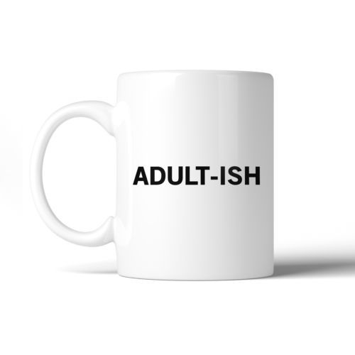 Primary image for Adult-ish Coffee Mug  Simple Letter Printed Funny Design 11oz Mug