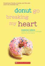 Donut Go Breaking my Heart - $5.99
