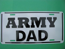 License Plate, NEW-ARMY DAD - $9.80