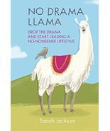 No Drama Llama: Drop the drama and start leading a no-nonsense lifestyle... - $4.85