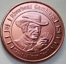 Riverboat Gamblers - This is Your Day MARDI GRAS 1987 Aluminum Token - $2.95