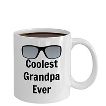 Coolest Grandpa Ever Fun Novelty Coffee Mug - $14.95
