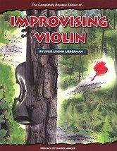 Improvising Violin [Paperback] Lieberman, Julie Lyonn - $19.59