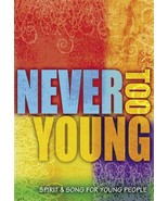 Never Too Young: Spirit & Song for Young People [Keyboard Accompaniment]  - $109.98