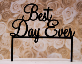 Wedding Cake Topper - Best Day Ever wedding cak... - $12.95