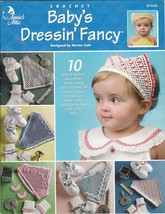 Baby's Dressin' Fancy Hair Kerchiefs Crochet Patterns Sock Shoe Embellis... - $9.00