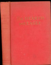 The Hearth and Eagle Anya Seton 1948 Historical Romance - $5.00