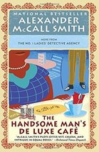 The Handsome Man's De Luxe Caf (No. 1 Ladies' Detective Agency Series) [... - $5.99