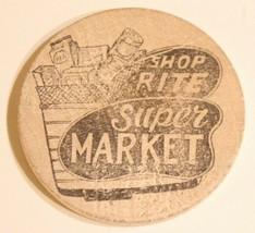 Vintage Wooden Nickel Shop Rite Super Market - $5.93