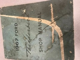 1967 Ford Thunderbird Service Shop Repair Workshop Manual OEM 1967 Worn - $12.86