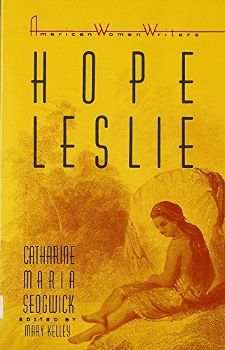 Primary image for Hope Leslie: Or, Early Times in the Massachusetts (American Women Writers) [Pape