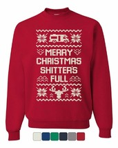 Merry Christmas Shitter's Full Sweatshirt Ugly Sweatshirt Xmas - $16.92+