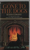 Gone to the Dogs - Susan Conant - PB - 1992 - Bantam Books - 0-553-29734-1. - $1.27
