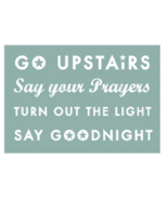 Kids Sign Go Upstairs Say Your Prayers...Rustic Wooden Sign 14 x 21  Ite... - $42.00