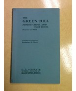 The Green Hill Junior Choir and Duet Book USED Paperback Book - $0.99