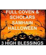 DISCOUNTS TO $178 3 HIGH BLESSINGS OCT 31 SAMHAIN 7 SCHOLARS COVEN MAGICK  - $507.77