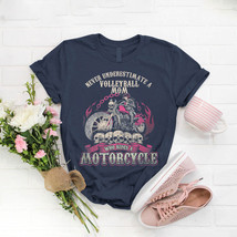 Volleyball Biker Mom Never Underestimate Motorcycle T- Shirt Birthday Fu... - $15.99+