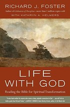 Life with God: Reading the Bible for Spiritual Transformation [Paperback] Foster image 2