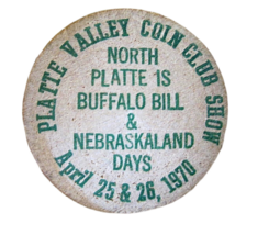 Wooden Nickel April 25, 26 1970 North Platte Valley Nebraska Coin Club B... - $4.94