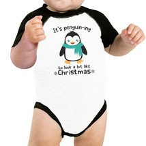 It's Penguin-Ing To Look A Lot Like Christmas Baby Black And White Baseb... - $15.99