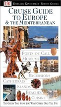 Eyewitness Travel Guide to Cruise Guide to Europe & The Mediterranean Poole, Kat