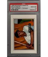 1989 Bowman Inserts WILLIE MAYS - Tiffany 1951 Reprint PSA 10 Gem Mint - $87.00
