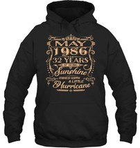 May 1986 32 Years OF Being Sunshine Mixed with a Little - $34.99+