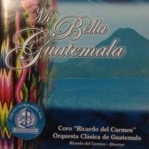 Mi Bella Guatemala CD - $4.95